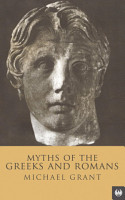 Myths Of The Greeks And Romans PDF