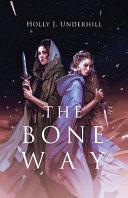 Download The Bone Way Book