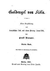 Goldengel von Köln: e. Erzählung aus franz. Zeit, mit e. Prolog: Anno 1784, Band 4