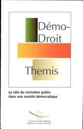 Le Rôle du Ministère public dans une société démocratique