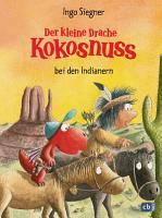 Der kleine Drache Kokosnuss bei den Indianern PDF