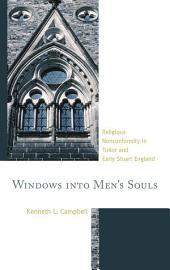 Windows into Men's Souls: Religious Nonconformity in Tudor and Early Stuart England