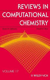 Reviews in Computational Chemistry: Volume 17