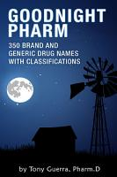 Goodnight Pharm  350 Brand and Generic Drug Names with Classifications PDF