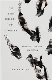 On the Origin of Stories