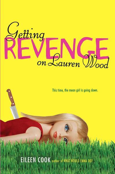Download Getting Revenge on Lauren Wood Book