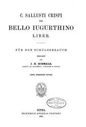 C. Sallusti Crispi De Bello Iugurthino liber: Für den Schulgebrauch