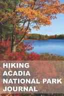 Hiking Acadia National Park Journal PDF
