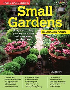 Home Gardener s Small Gardens  UK Only  PDF