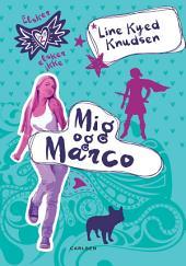 Elsker, elsker ikke 2: Mig og Marco: Bind 2