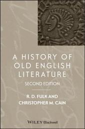 A History of Old English Literature: Edition 2