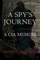 A Spy s Journey PDF