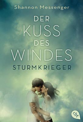 Der Kuss des Windes   Sturmkrieger PDF
