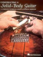 Constructing a Solid-body Guitar