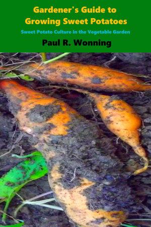 Gardener s Guide to Growing Sweet Potatoes