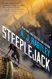 Steeplejack: Book 1 in the Steeplejack series