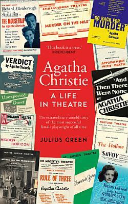 Agatha Christie  A Life in Theatre  Curtain Up PDF