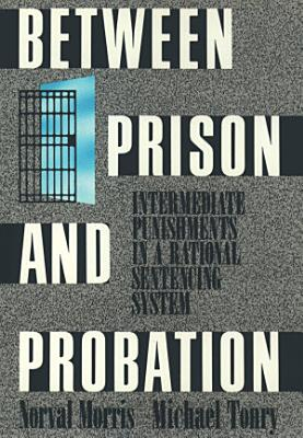 Between Prison and Probation PDF