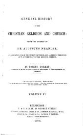 General History of the Christian Religion and Church: Volume 6