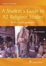A Student's Guide to A2 Religious Studies for the Edexcel Specification