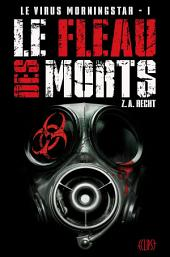 Le virus Morningstar T01: Le fléau des morts
