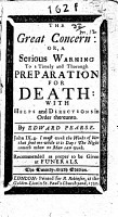 The Great Concern  Or  A Serious Warning to a Timely and Thorough Preparation for Death     The Twenty sixth Edition PDF