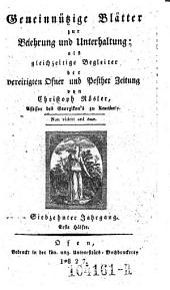 Gemeinnützige Blätter zur Belehrung und Unterhaltung; als gleichzeitige Begleiter der vereinigten Ofner und Pester Zeitung von Christoph Rösler: Band 11