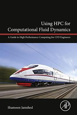 Using HPC for Computational Fluid Dynamics