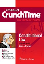Emanuel CrunchTime for Constitutional Law: Edition 15
