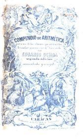 Compendio de Aritmética ... Segunda edicion, aumentada, etc