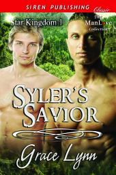 Syler's Savior [Star Kingdom 1]