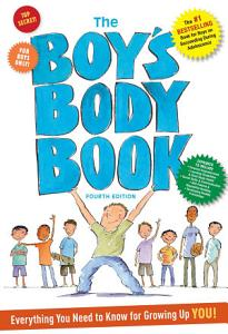 The Boys Body Book  Fourth Edition PDF