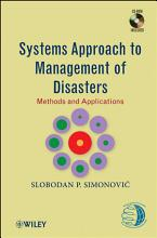 Systems Approach to Management of Disasters PDF