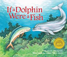 If a Dolphin Were a Fish PDF