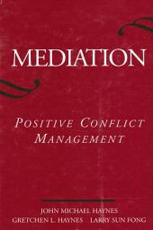 Mediation: Positive Conflict Management
