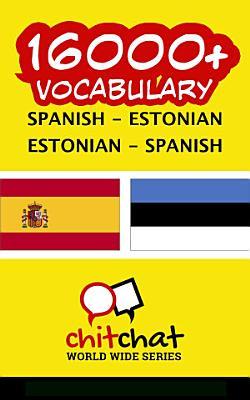 16000  Spanish   Estonian Estonian   Spanish Vocabulary