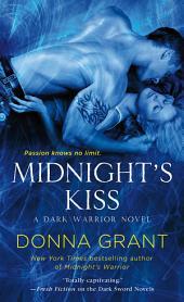 Midnight's Kiss: A Dark Warrior Novel