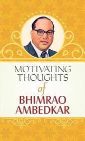 Motivating Thoughts of Ambedkar