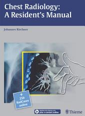 Chest Radiology: A Resident's Manual: A Resident's Manual