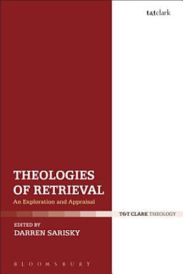 Theologies of Retrieval PDF