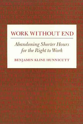 Work Without End