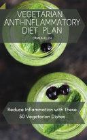 Vegetarian Anti-Inflammatory Diet Plan
