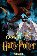 How to Draw Creatures from Harry Potter PDF