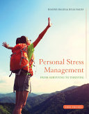 Personal Stress Management: Surviving to Thriving