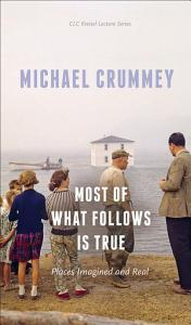 Most of What Follows is True Book