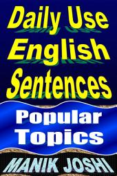 Daily Use English Sentences: Popular Topics