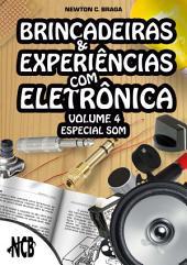 Brincadeiras e Experiências com Eletrônica –