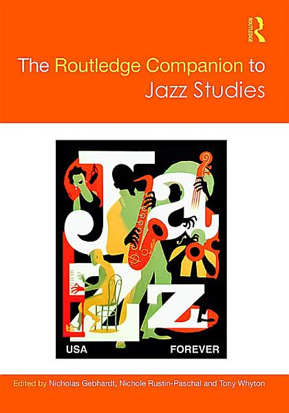 Download The Routledge Companion to Jazz Studies Book