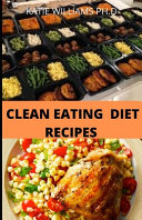 Clean Eating Diet Recipes Book PDF