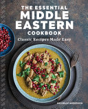 Download The Essential Middle Eastern Cookbook Book